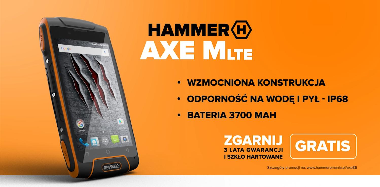 Kampania HAMMER AXE M LTE finał
