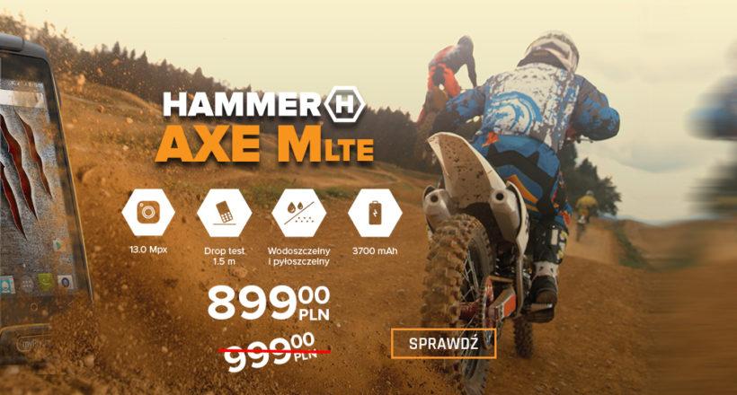 HAMMER AXE M LTE w mega promocji!